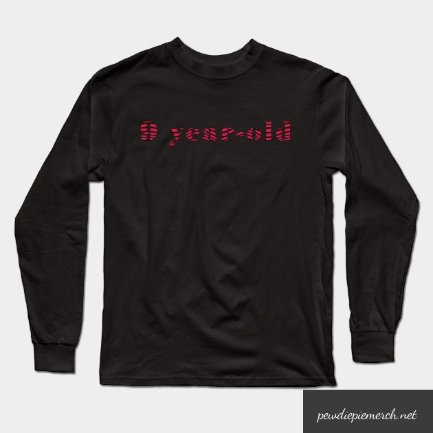 9 year old long sleeve t shirt 8858 - PewDiePie Merch