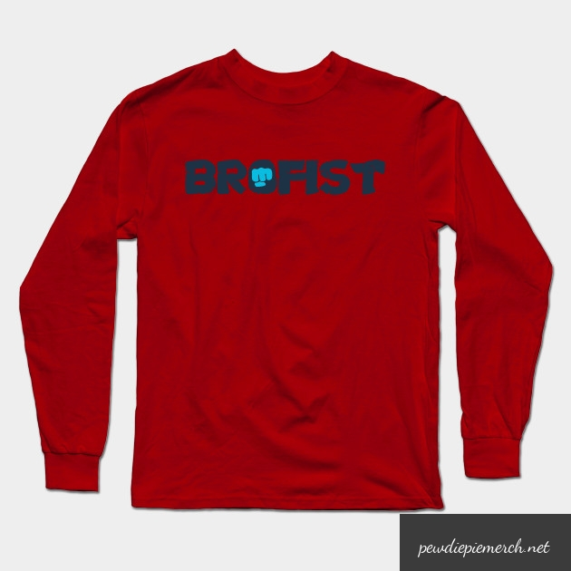 brofist long sleeve shirt 1658 - PewDiePie Merch