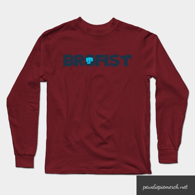 brofist long sleeve shirt 1908 - PewDiePie Merch