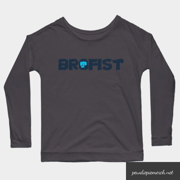 brofist long sleeve shirt 4209 - PewDiePie Merch