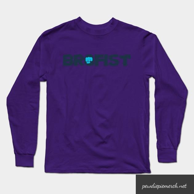 brofist long sleeve shirt 4787 - PewDiePie Merch