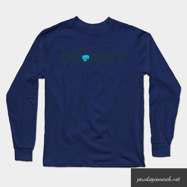 brofist long sleeve shirt 6742 - PewDiePie Merch