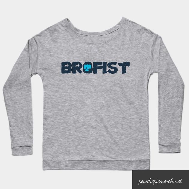 brofist long sleeve shirt 7086 - PewDiePie Merch