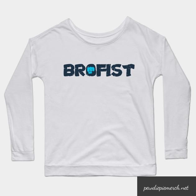brofist long sleeve shirt 7241 - PewDiePie Merch