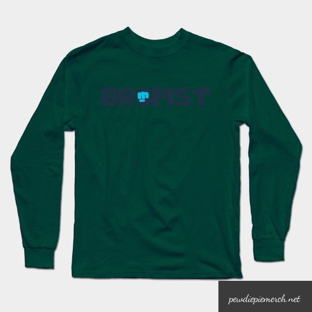 brofist long sleeve shirt 8256 - PewDiePie Merch