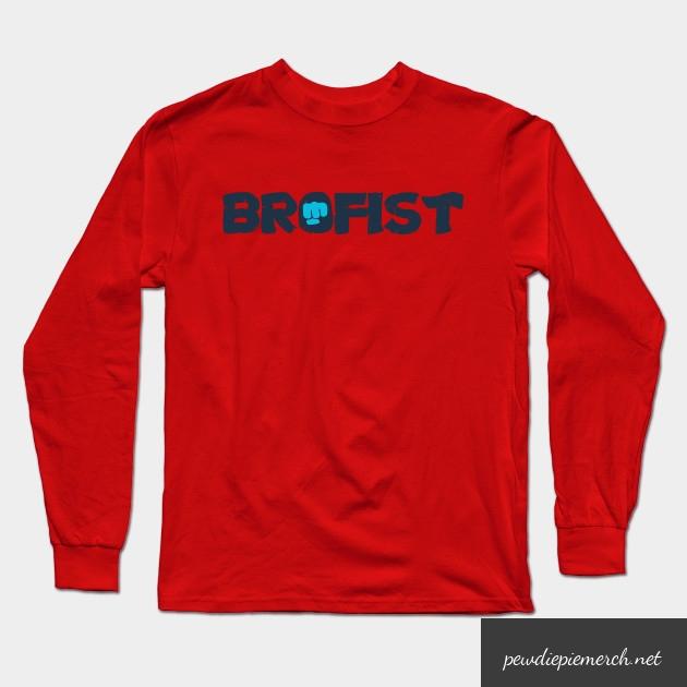 brofist long sleeve shirt 8688 - PewDiePie Merch