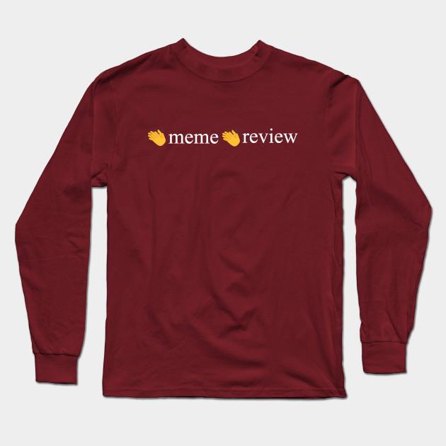 meme review long sleeve t shirt 2364 - PewDiePie Merch