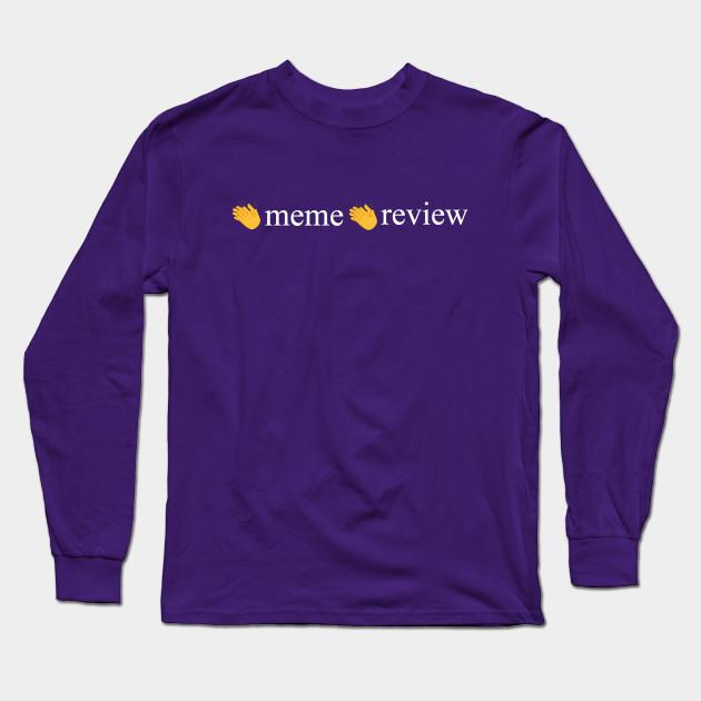 meme review long sleeve t shirt 6190 - PewDiePie Merch