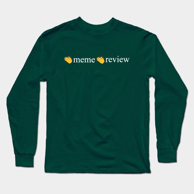 meme review long sleeve t shirt 6850 - PewDiePie Merch