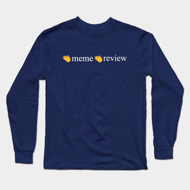 meme review long sleeve t shirt 7866 - PewDiePie Merch