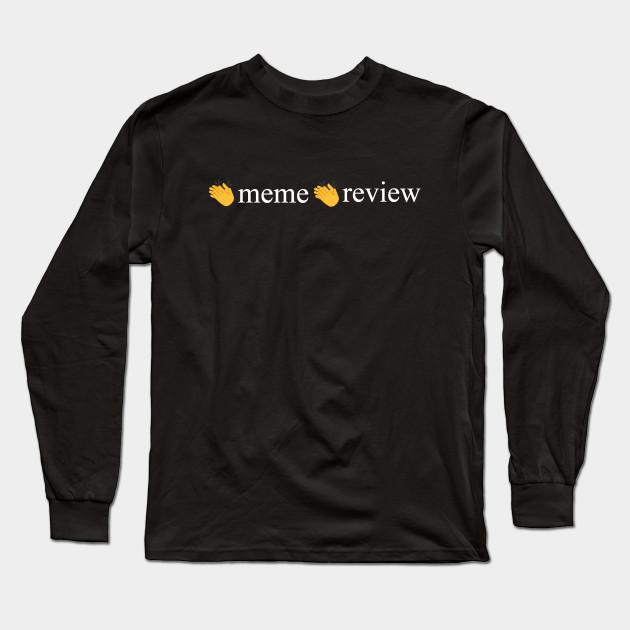 meme review long sleeve t shirt 8198 - PewDiePie Merch