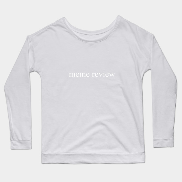 meme review long sleeve t shirt black 2614 - PewDiePie Merch