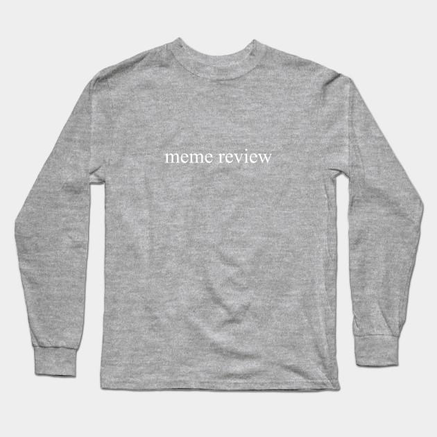 meme review long sleeve t shirt black 5003 - PewDiePie Merch