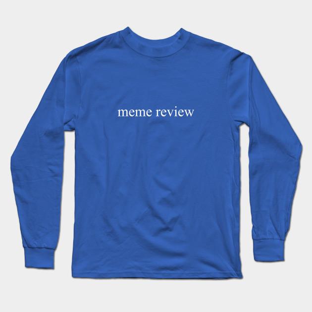meme review long sleeve t shirt black 8631 - PewDiePie Merch