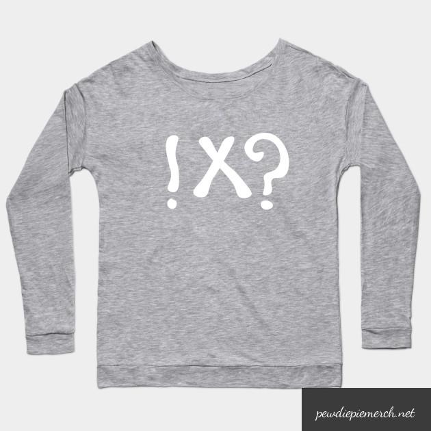 what meme t shirt pewdiepie long sleeve t shirt 5018 - PewDiePie Merch